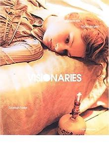 ヴィジョナリーズ―ファッション・デザイナーたちの哲学