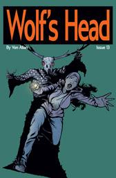 Wolf's Head Issue 13 cover by Von Allan