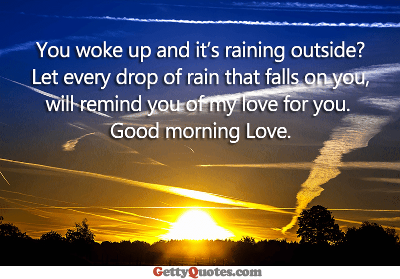 Good Morning Love All The Best Quotes At Gettyquotes