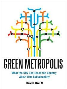 Book cover, Green Metropolis, by David Owen
