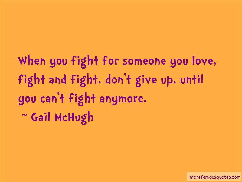 Fight For Someone Quotes Top 41 Quotes About Fight For Someone From