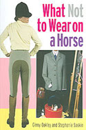 ISBN: 1872119948 - What Not to Wear on a Horse