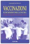 Vaccinazioni - Il business della paura