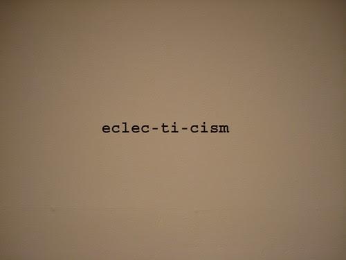 eclec-ti-cism_2009