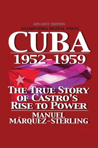 Cuba 1952-1959 by Manuel Marquez-Sterling