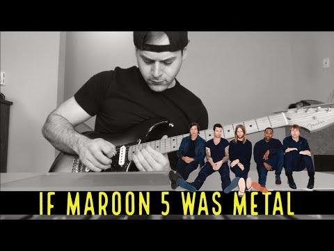Si Maroon 5 Fuera Metal