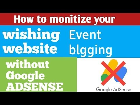 How to monitize wishing website without ADSENSE 2020 | Best ADSENSE alternative for wishing website 2020