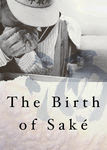 The Birth of Saké | filmes-netflix.blogspot.com
