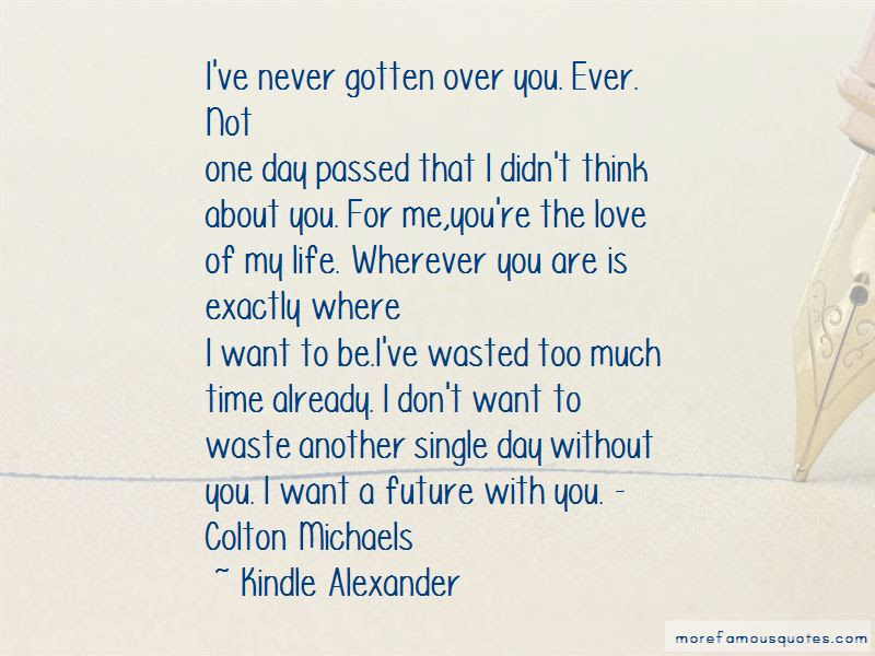 Wasted My Time Love Quotes Top 29 Quotes About Wasted My Time Love