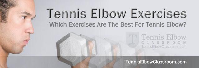 Best Tennis Elbow Rehab Exercises