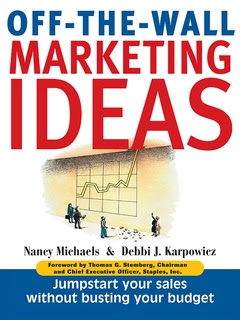 Off The Wall Marketing Ideas Jump Start Your Sales Without Busting