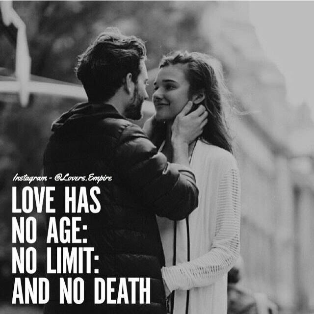 Love Has No Age No Limit And No Death Pictures Photos And Images