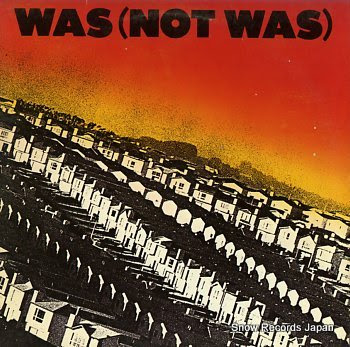 WAS (NOT WAS) s/t