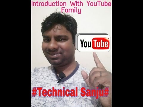 #Technical Sanju || Introduction || YouTube