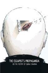 The Escapists Propaganda - By Suraj Sharma