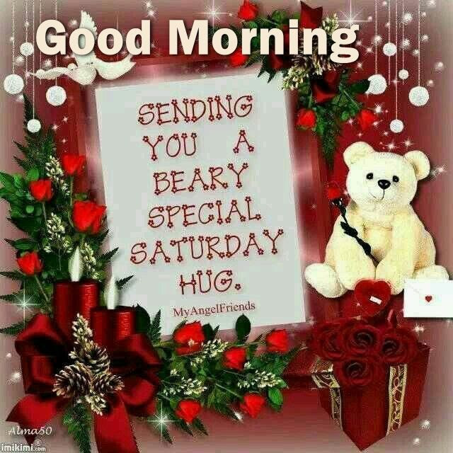 Good Morning Sending You A Saturday Hug Pictures Photos And Images