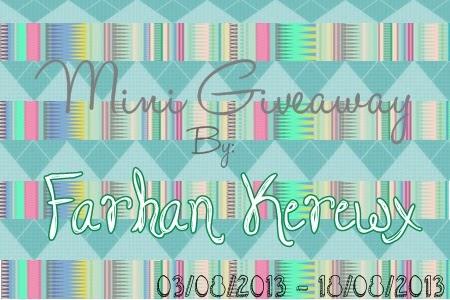 Mini Giveaway by Farhan Kerewx