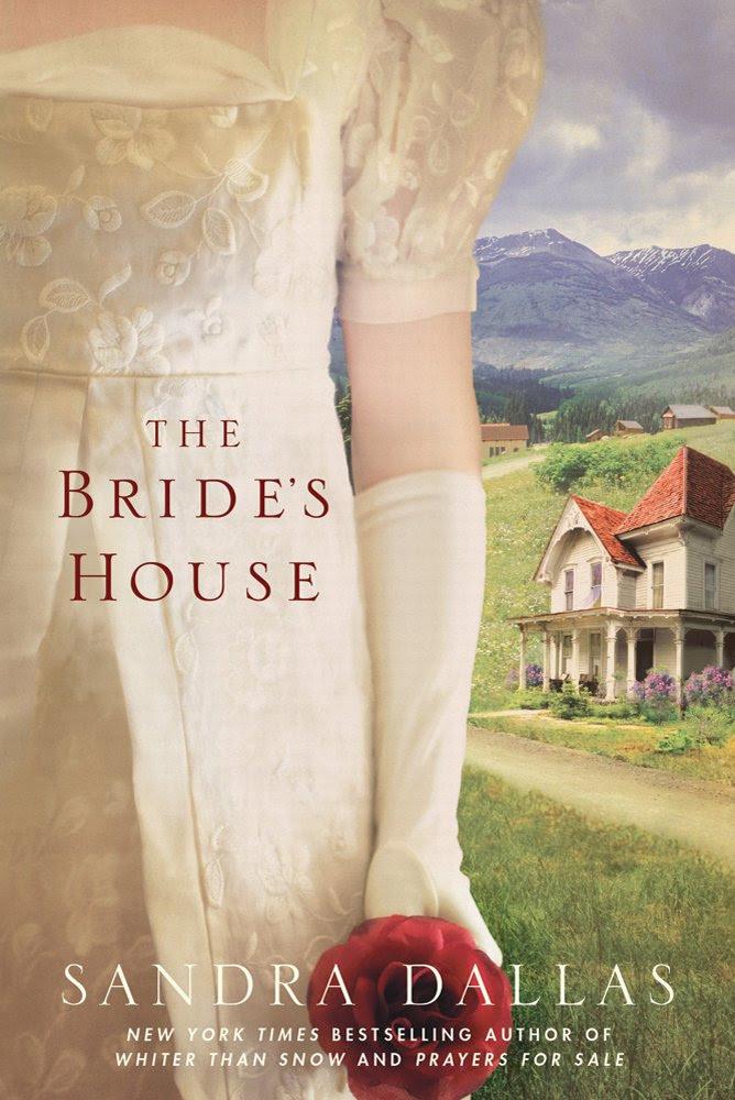 The Bride's House: Sandra Dallas: 9781250008275: Amazon.com: Books