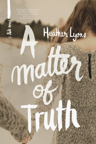 A Matter of Truth (Fate Series 3) by Heather Lyons