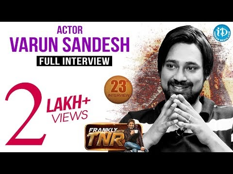 Varun Sandesh Interview with TNR