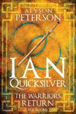 Ian Quicksilver: The Warrior's Return