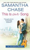 This Is Our Song - Samantha Chase