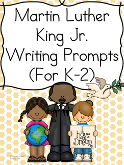 Classroom Freebies Martin Luther King Jr Writing Prompts