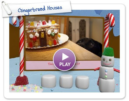 Click to play this Smilebox slideshow: Gingerbread Houses