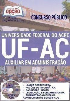 Apostila concurso UFAC 2016 AUXILIAR EM ADMINISTRAÇÃO