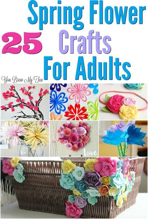 flower craft ideas  adults  brew  tea