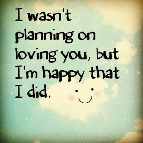 Cute Love Quotes And Cute Love Sayings Images About Im Happy To