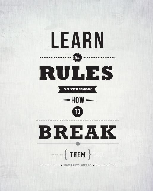 Quotes About Rule Breaking 61 Quotes