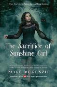 Title: The Sacrifice of Sunshine Girl, Author: Paige McKenzie