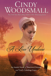 A Love Undone by Cindy Woodsmall