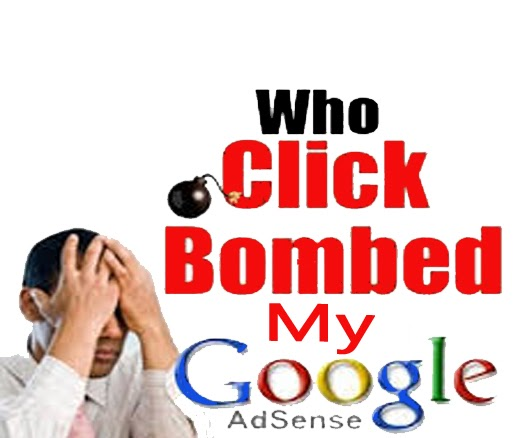 Click Bombing Adsense: Avoid Getting Click Bombed on Google Adsense