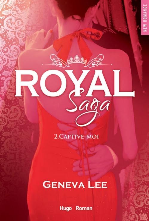 Couverture Royal Saga, tome 2 : Captive-moi