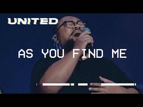 As You Find Me Lyrics - Hillsong UNITED