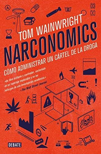 Descargar Narconomics: Cómo administrar un cártel de la ...