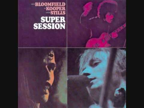 Blog Full Of Blues Mike Bloomfield Al Kooper Steve Stills