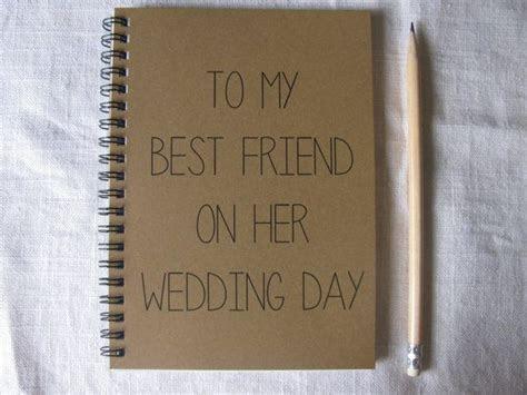 To My Best Friend on her Wedding Day  5 x 7 journal