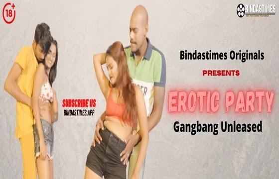 Erotic Party (2021) - BindasTimes Short Film