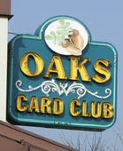 The Oaks Card Club sign, Emeryville, California