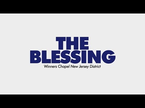 THE BLESSING (featuring teens and kids from WCINJ District)