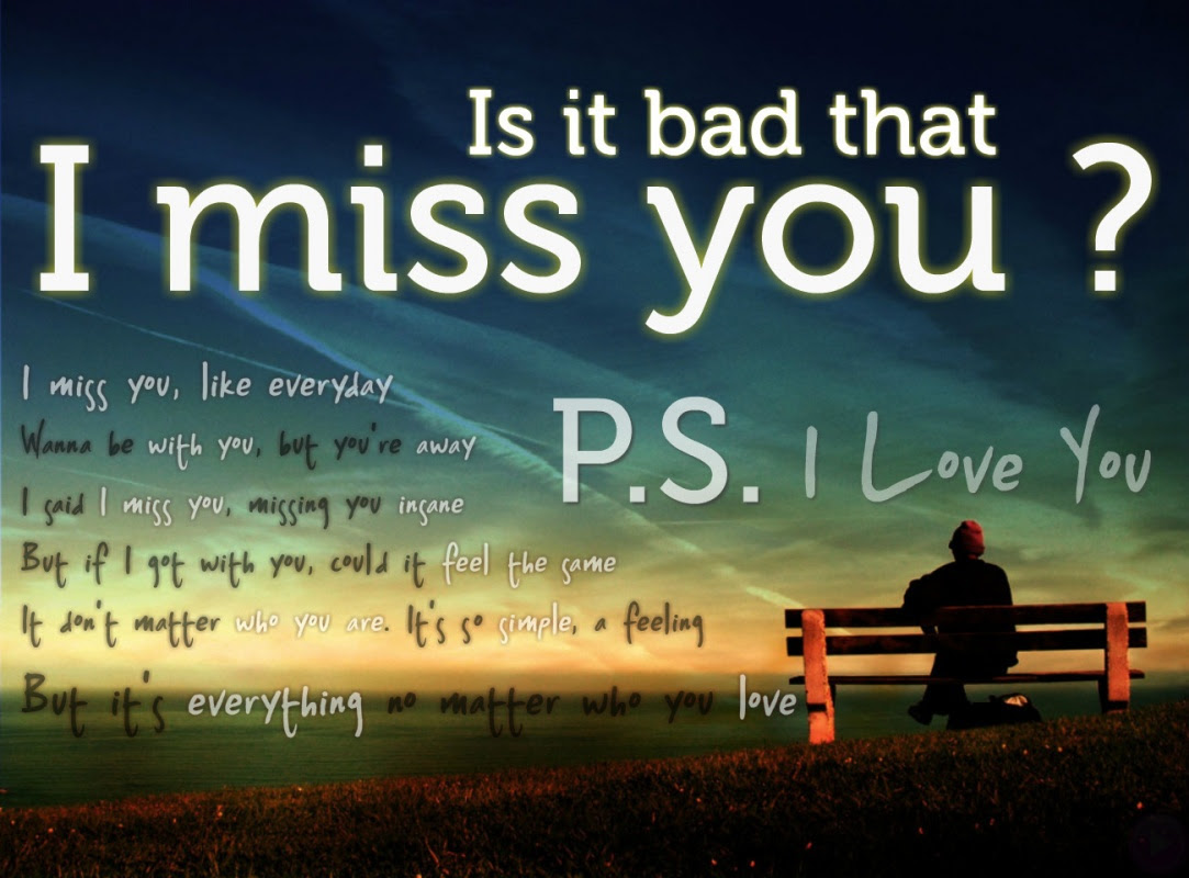 I Miss You Quote For Him Quote Number 608440 Picture Quotes