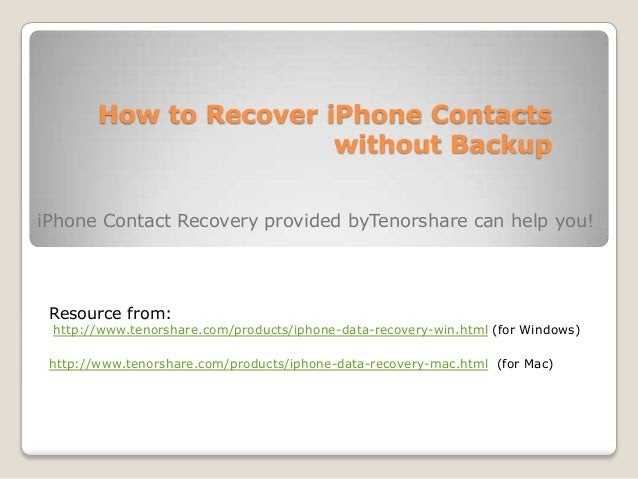 How to Recover iPhone 5\/4S\/4\/3GS Contacts without Backup