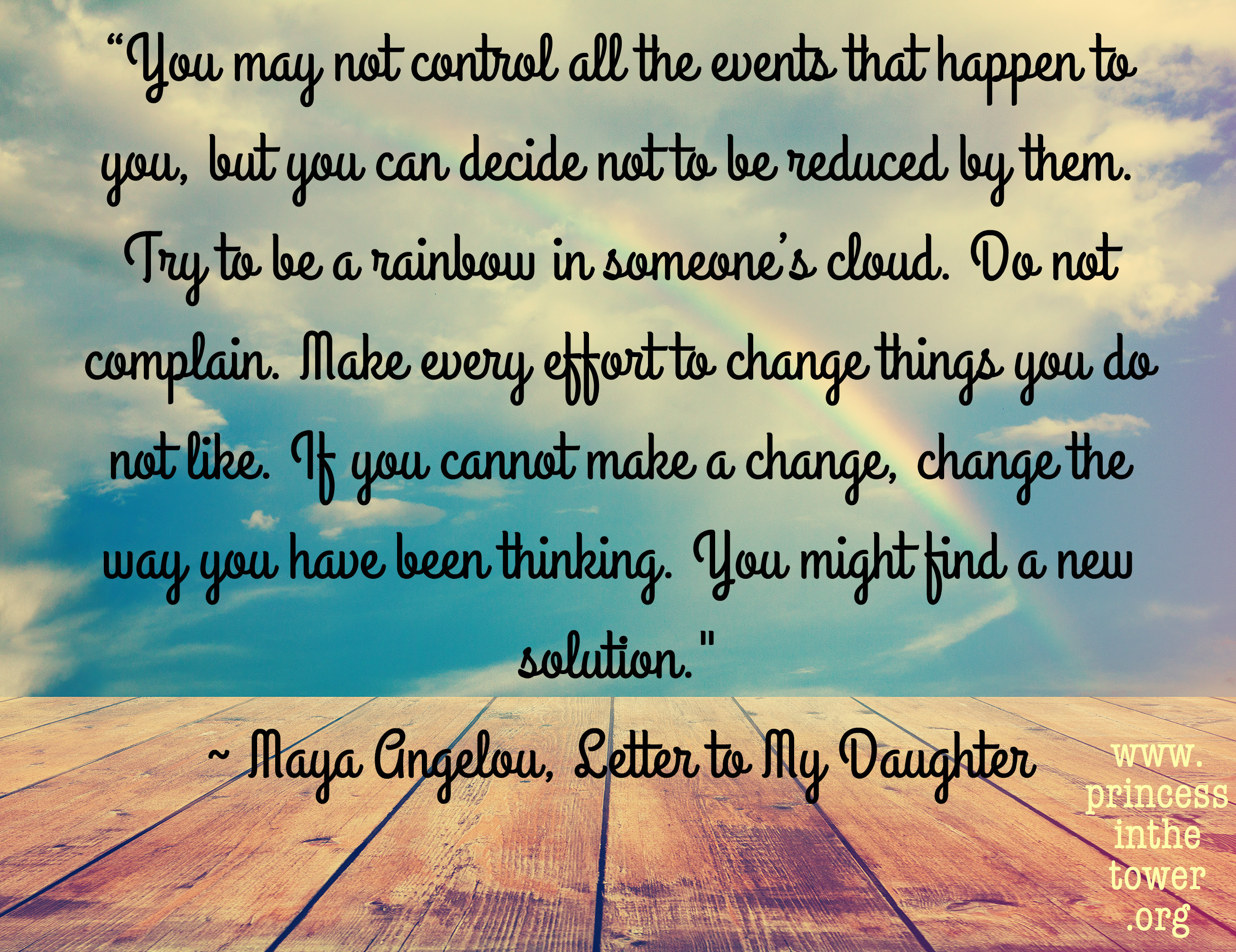 Be A Rainbow In Someones Cloud Maya Angelou Chronic Illness