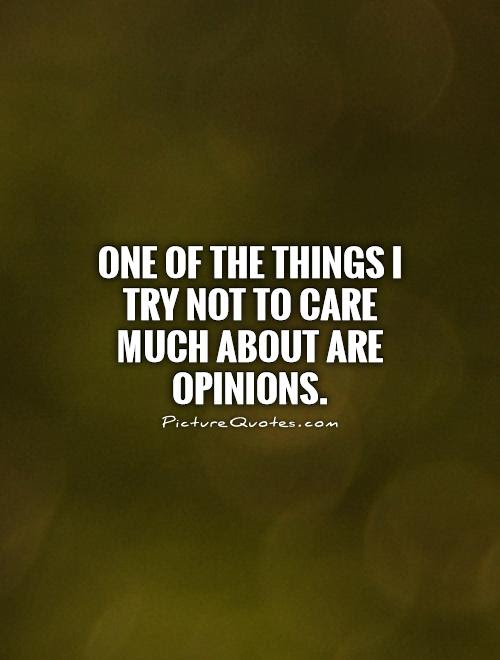 Opinion Quotes Opinion Sayings Opinion Picture Quotes