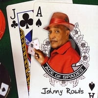 Johnny Rawls | Ace Of Spades