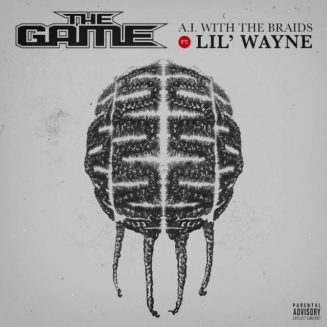 The Game - A.I. with the Braids (feat. Lil Wayne) - Single [iTunes Plus AAC M4A]