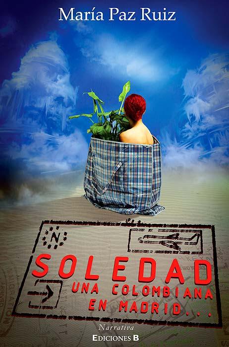 Carátula. Soledad, una colombiana en Madrid por Hache Holguín